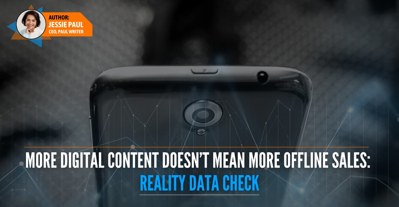 More Digital Content Doesn't Mean More Offline Sales Reality Data Check